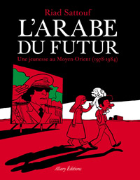 Prix du meilleur album - L'Arabe du futur de Riad Sattouf