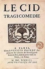 La Tragicomédie Le Cid par Pierre Corneille